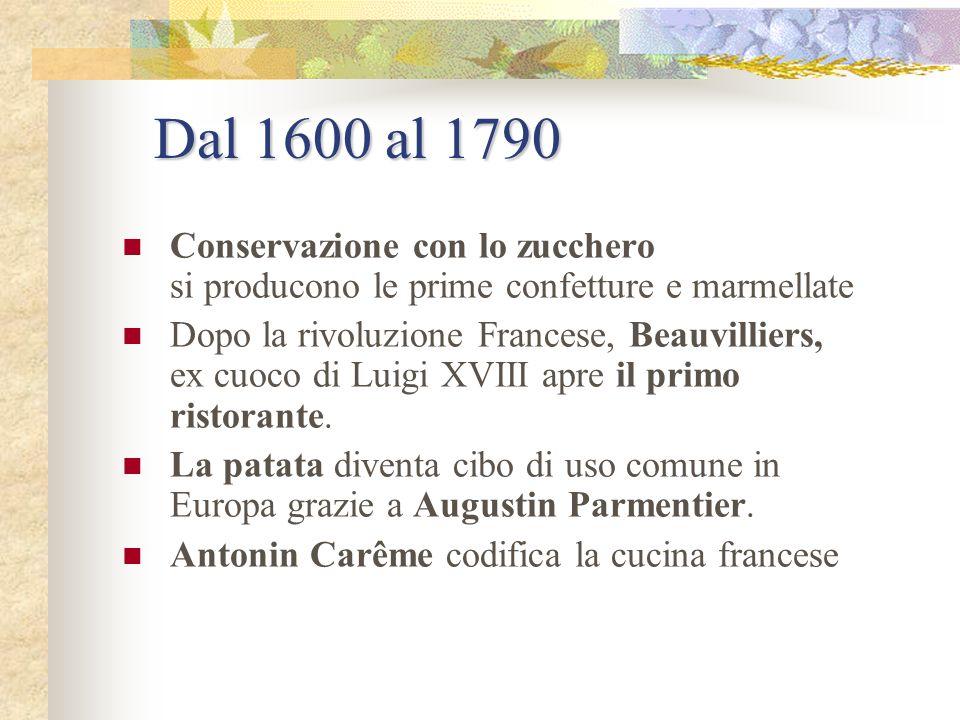 Rinascimento Inizia a svilupparsi la cucina francese grazie a Caterina De Medici, che andata in sposa al Delfino di Francia, porta con sé da Firenze p