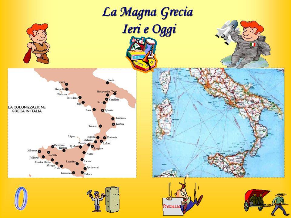 La Magna Grecia Ieri e Oggi