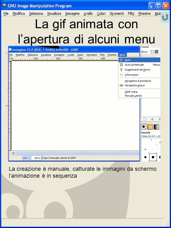 La gif animata con lapertura di alcuni menu La creazione è manuale, catturate le immagini da schermo lanimazione è in sequenza