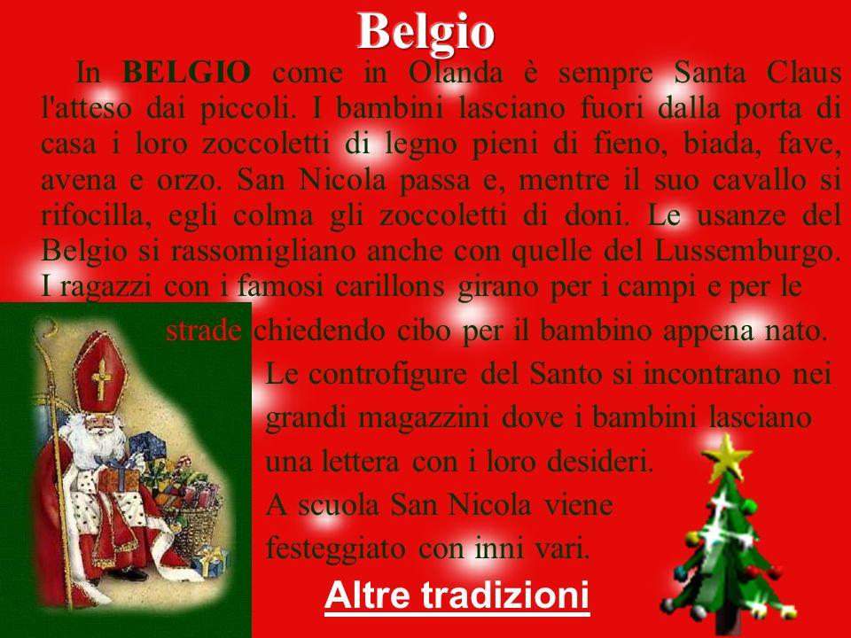La Festa di San Nicola Alla vigilia di San Nicola, il 5 dicembre, si usa fare piccoli doni ai bambini, soprattutto dolci nascosti nelle calze. In vari