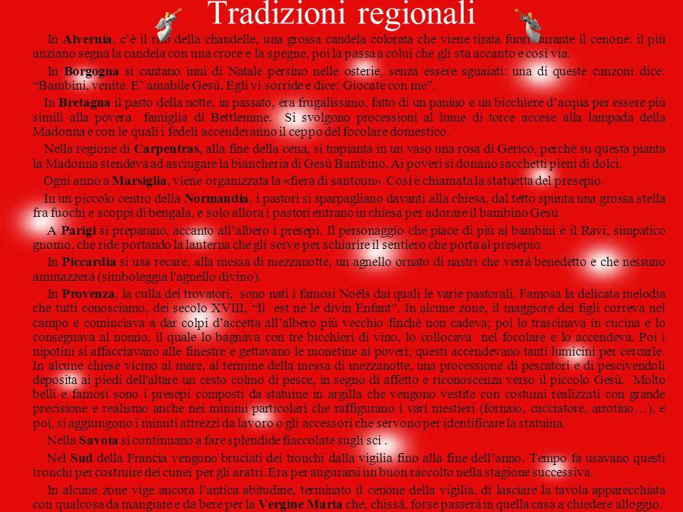 In Francia la festa di San Martino annuncia l'inizio delle feste di Natale. La leggenda racconta che San Martino smarrì il suo asino fra le dune e che