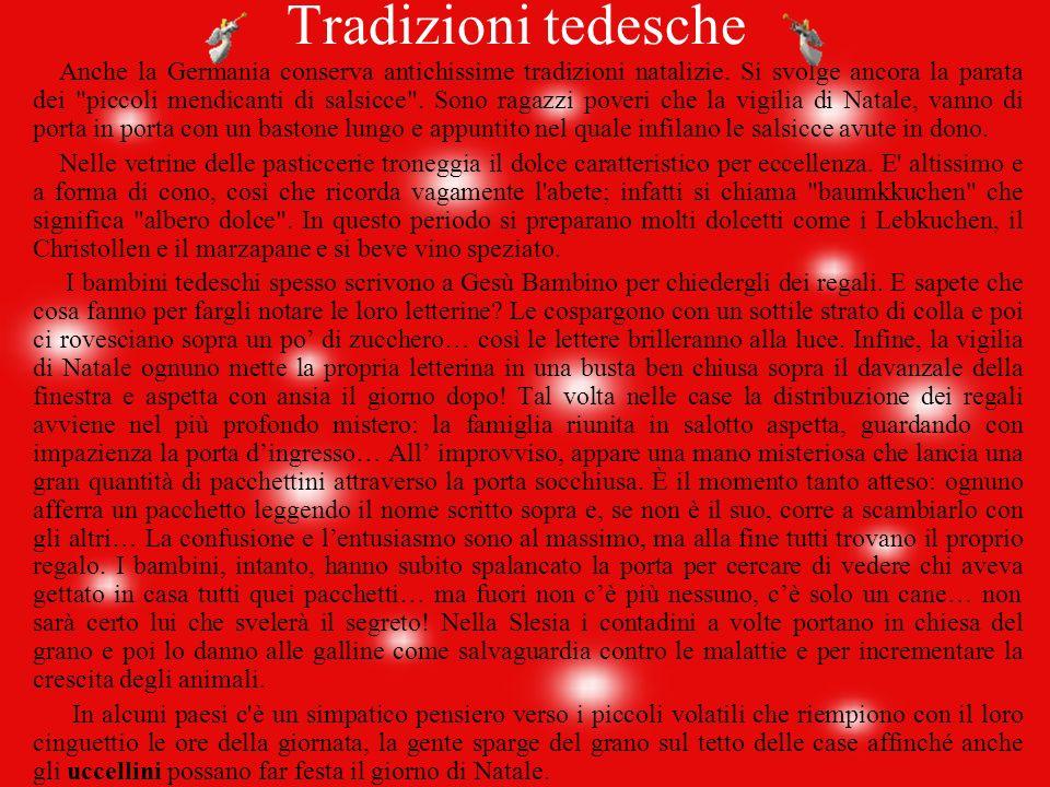 Il periodo natalizio inizia già l11 novembre, il giorno di San Martino (che tra l' altro corrisponde anche all' inizio del carnevale), le scuole organ
