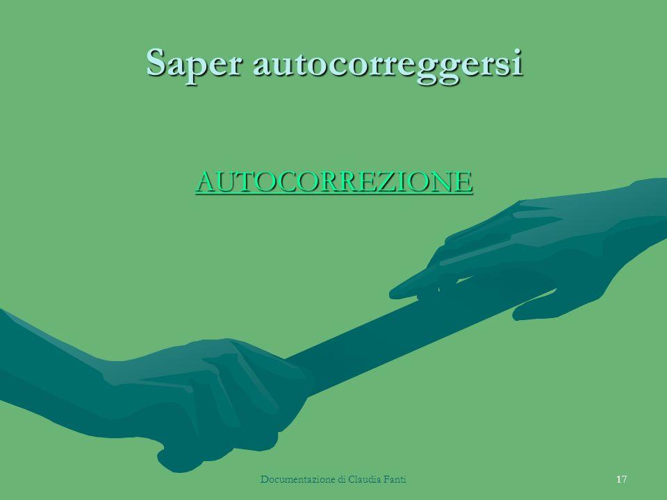 Documentazione di Claudia Fanti17 Saper autocorreggersi AUTOCORREZIONE