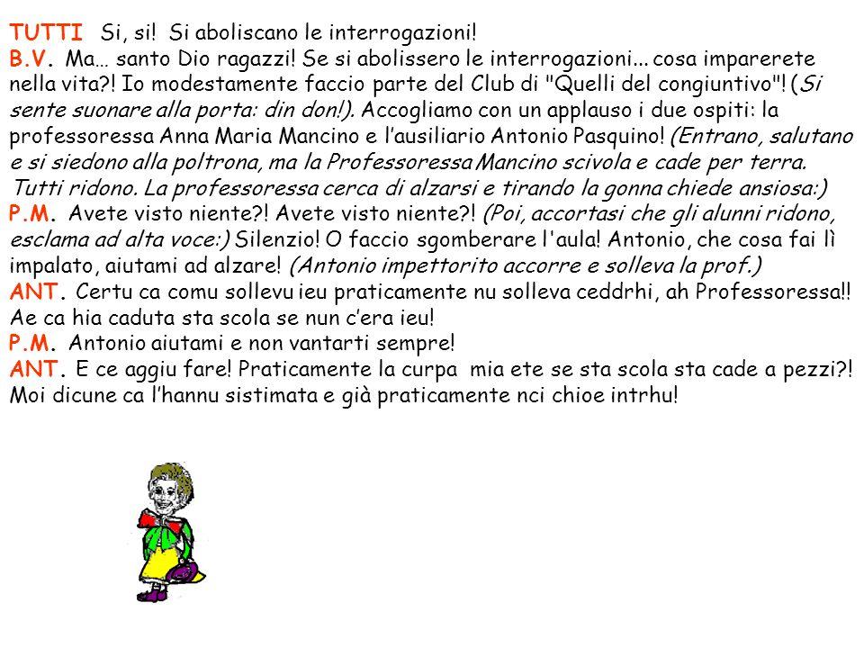 B.V. Buona sera Dirigente.