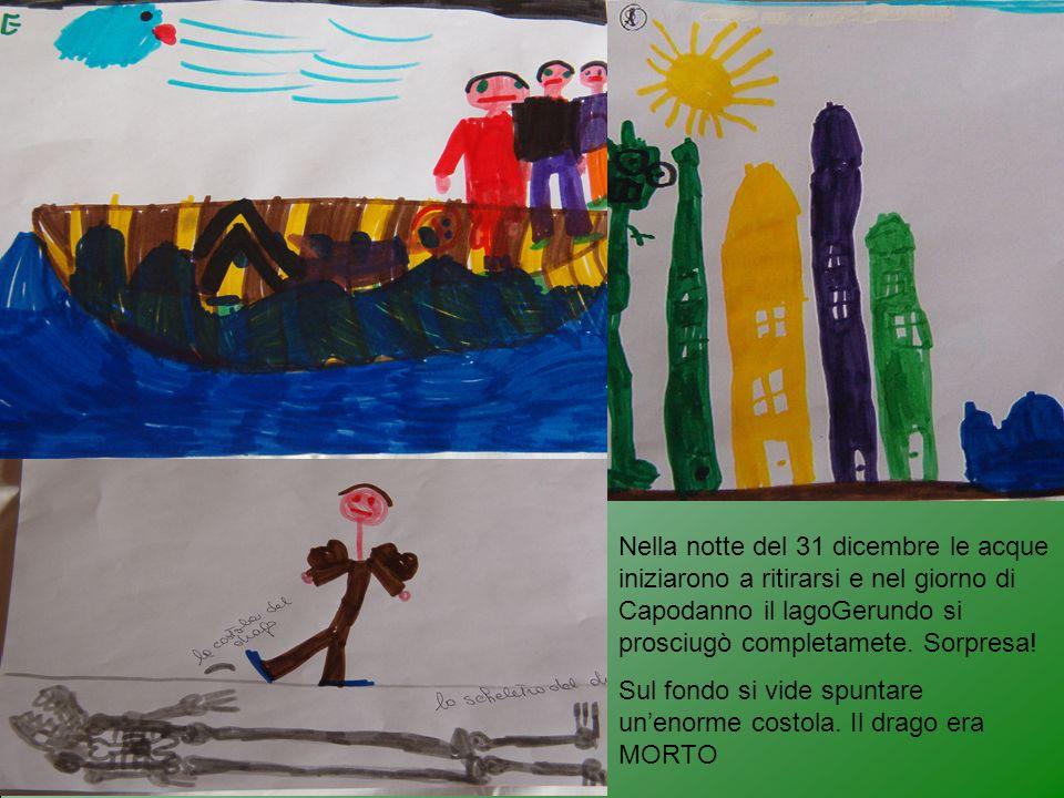 Nella notte del 31 dicembre le acque iniziarono a ritirarsi e nel giorno di Capodanno il lagoGerundo si prosciugò completamete. Sorpresa! Sul fondo si