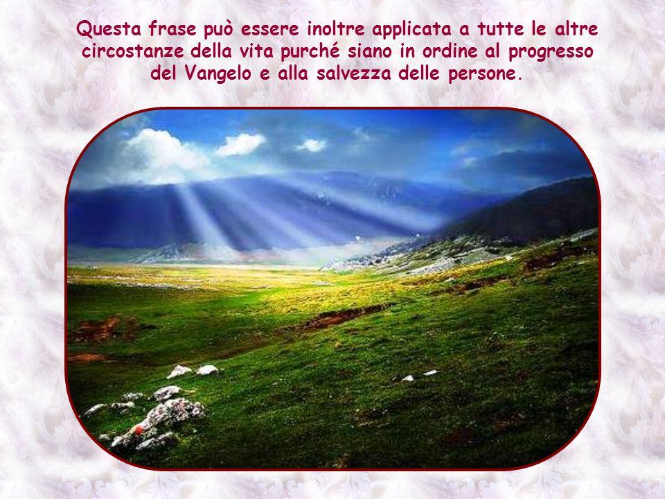 E allora che Gesù assicura i suoi che con la fede sposteranno le montagne dellindifferenza, del disinteresse del mondo.