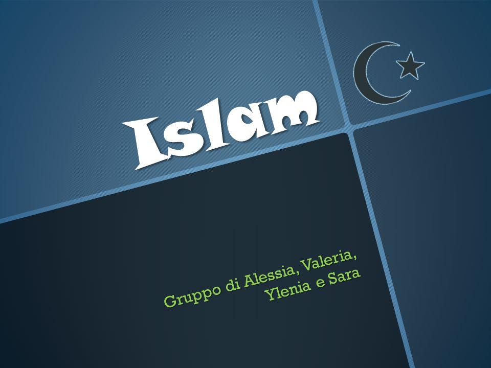 Islam Gruppo di Alessia, Valeria, Ylenia e Sara