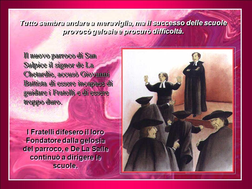 Per questo, Giovanni Battista partì da Parigi e a piedi o a cavallo visitò tutte le scuole, i Fratelli e gli alunni.
