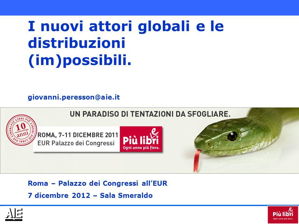 I nuovi attori globali e le distribuzioni (im)possibili.
