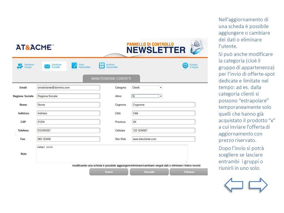 Nella pagina Invia Newsletter si inseriscono testi ed immagini da inviare ad uno o più gruppi contemporaneamente.