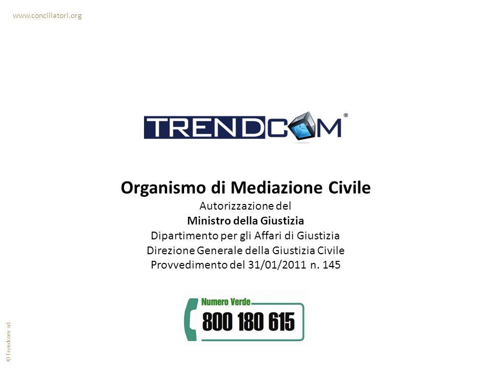 www.conciliatori.org Organismo di Mediazione Civile Autorizzazione del Ministro della Giustizia Dipartimento per gli Affari di Giustizia Direzione Gen