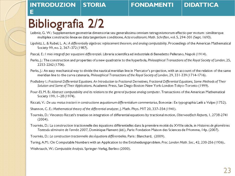 Bibliografia 2/2 Leibniz, G. W.: Supplementum geometriæ dimensoriæ seu generalissima omnium tetragonismorum effectio per motum : similiterque multiple