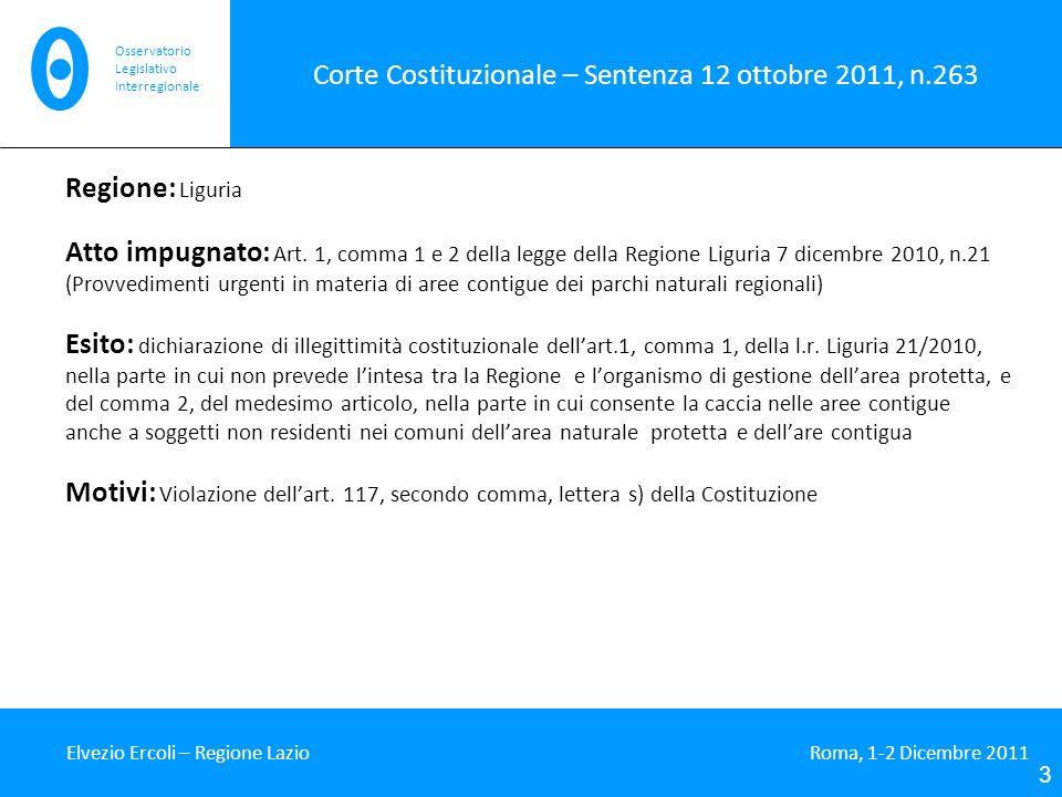 Corte Costituzionale – Sentenza 12 ottobre 2011, n.263 Regione: Liguria Atto impugnato: Art.