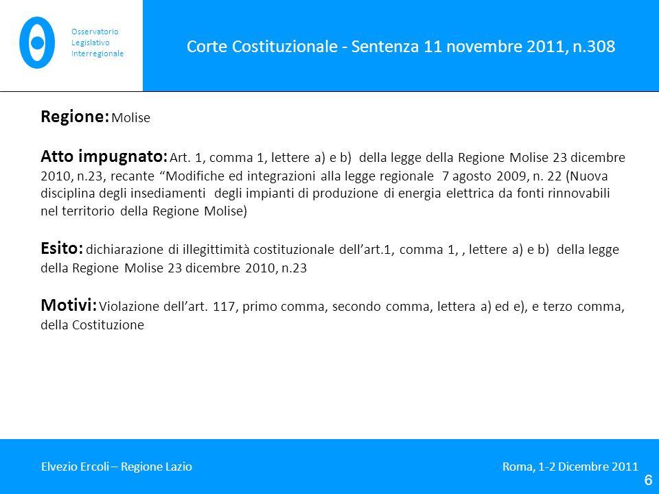 Corte Costituzionale - Sentenza 11 novembre 2011, n.308 Regione: Molise Atto impugnato: Art.
