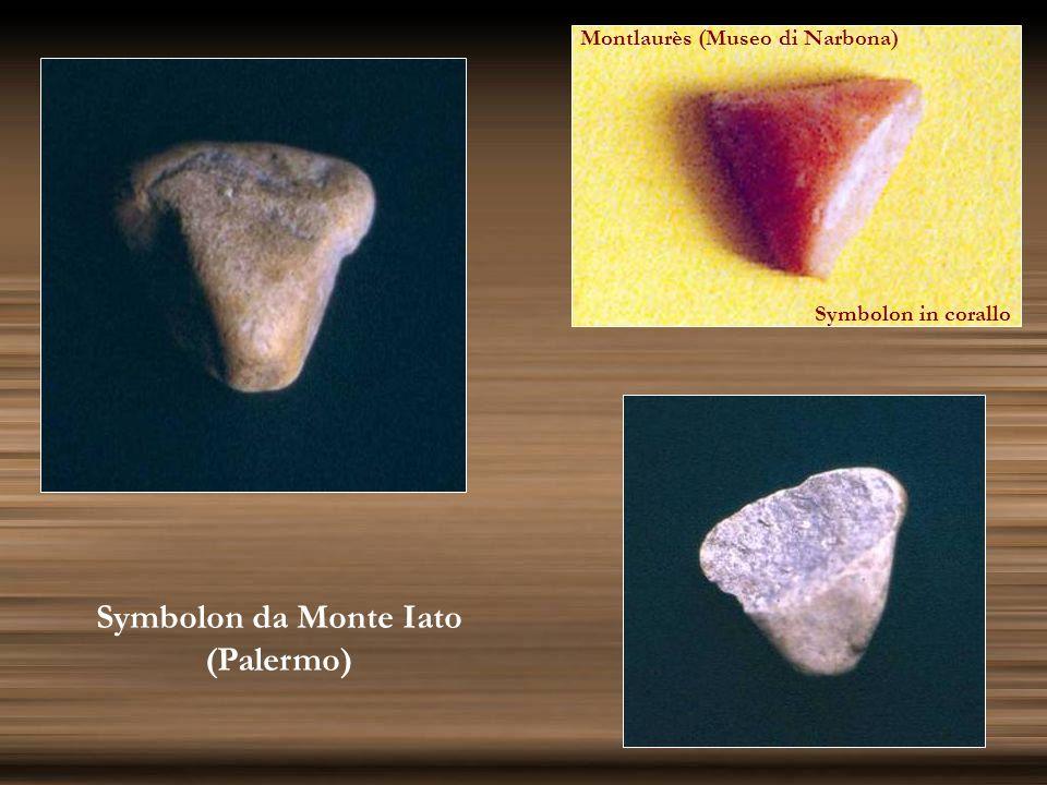 Symbolon da Monte Iato (Palermo) Montlaurès (Museo di Narbona) Symbolon in corallo