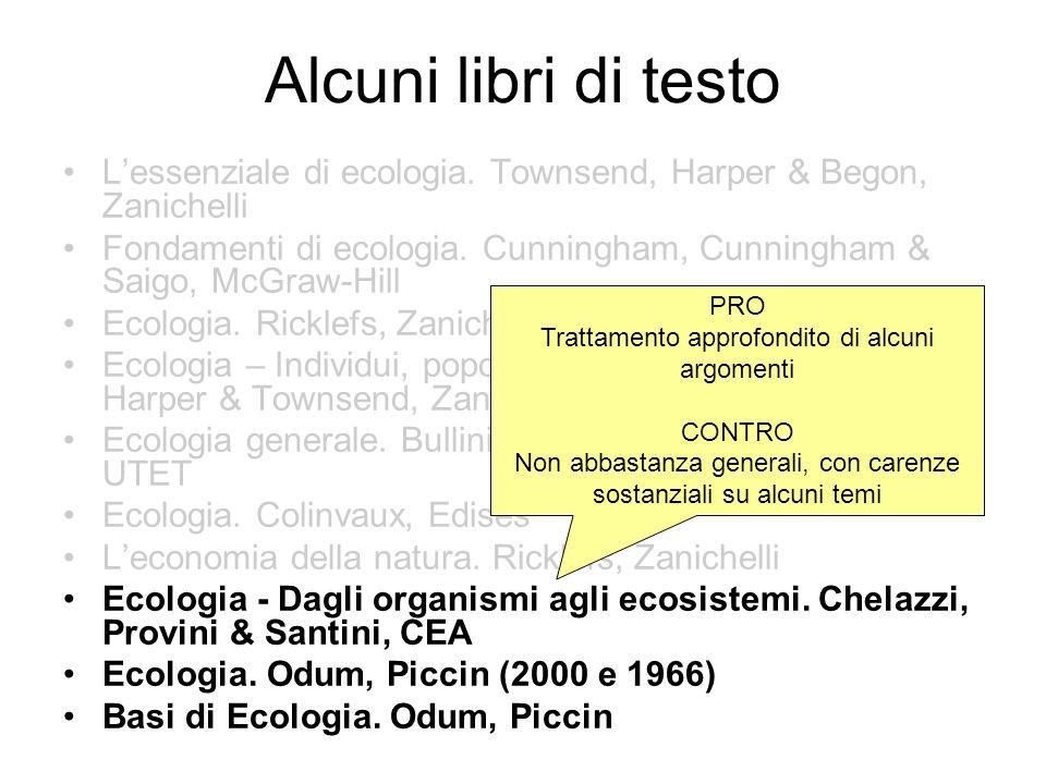 Libri di testo consigliati Lessenziale di ecologia.