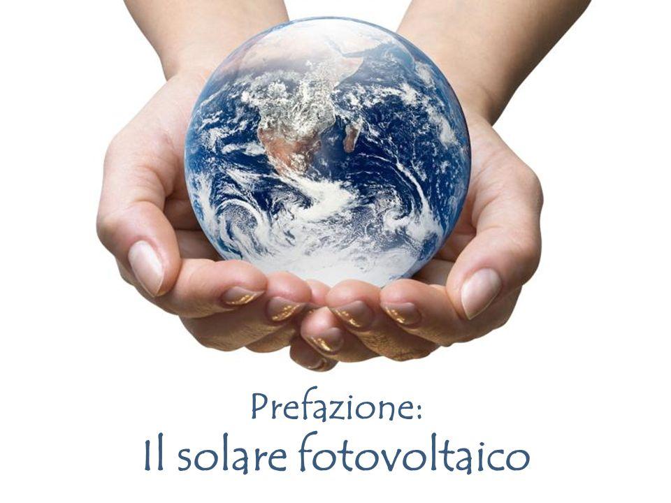 Page 2 Prefazione: Il solare fotovoltaico