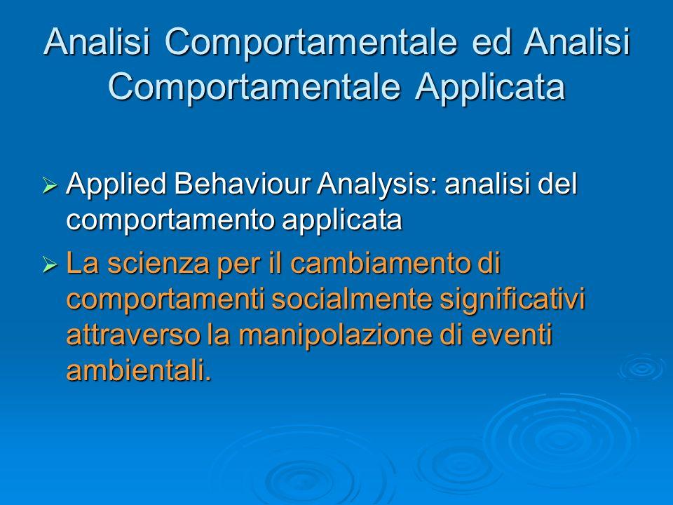 Procedure reattive: comportamenti mantenuti da rinforzo automatico Bloccare la risposta e possibile ridirezionamento Bloccare la risposta e possibile ridirezionamento