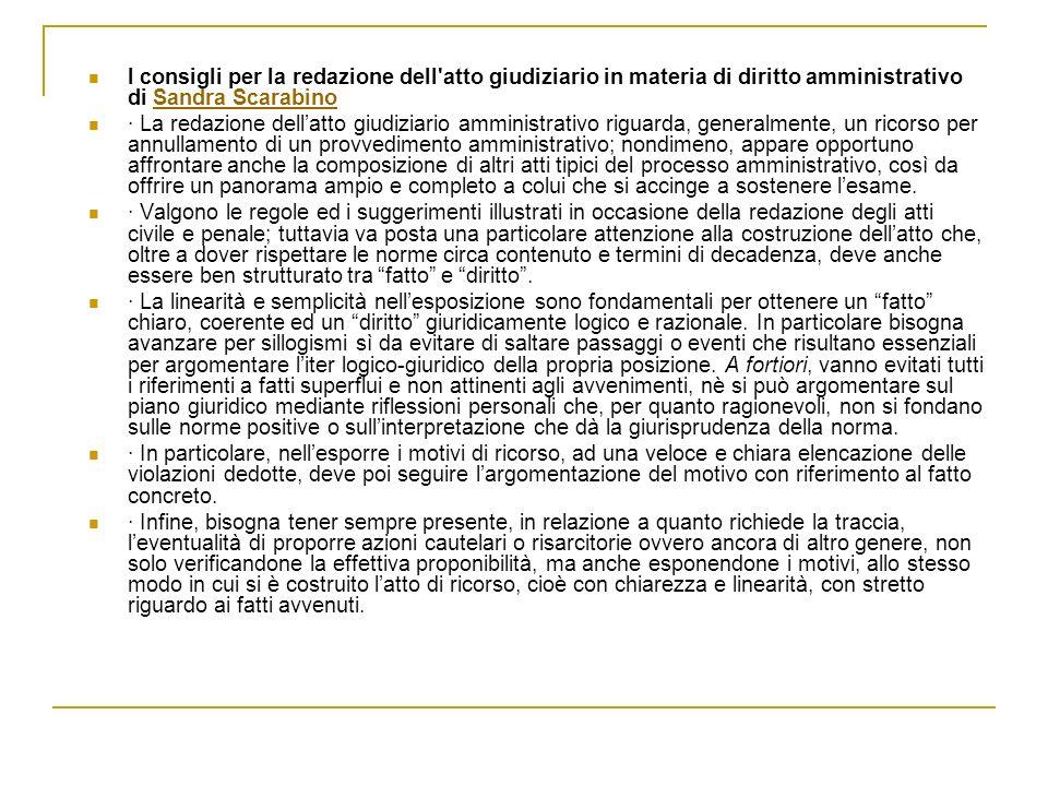 I consigli per la redazione dell'atto giudiziario in materia di diritto amministrativo di Sandra ScarabinoSandra Scarabino · La redazione dellatto giu
