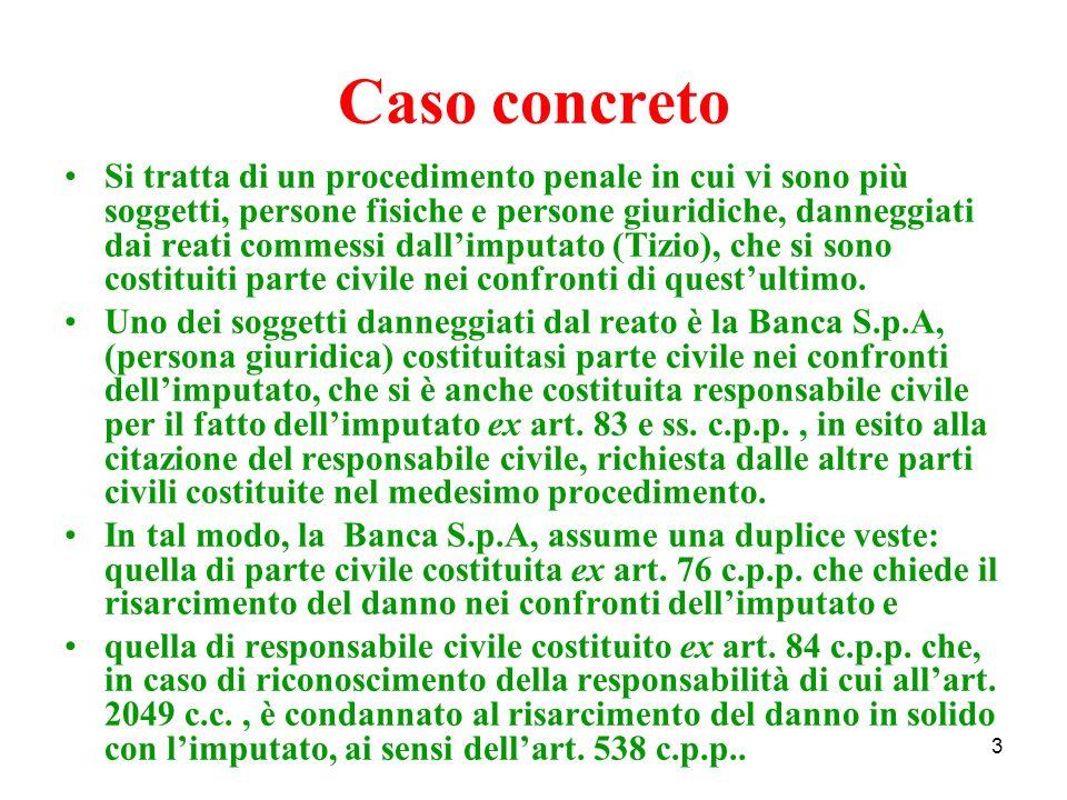 34 Latto di costituzione di parte civile è inammissibile: se è firmato solo dalla parte o dal solo Procuratore speciale e non dal difensore