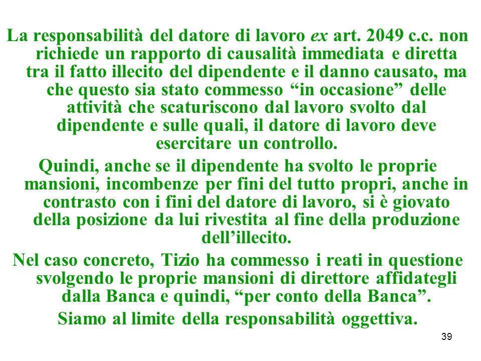 39 La responsabilità del datore di lavoro ex art. 2049 c.c.