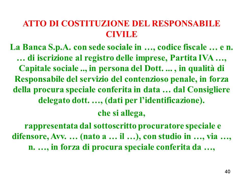 40 ATTO DI COSTITUZIONE DEL RESPONSABILE CIVILE La Banca S.p.A.