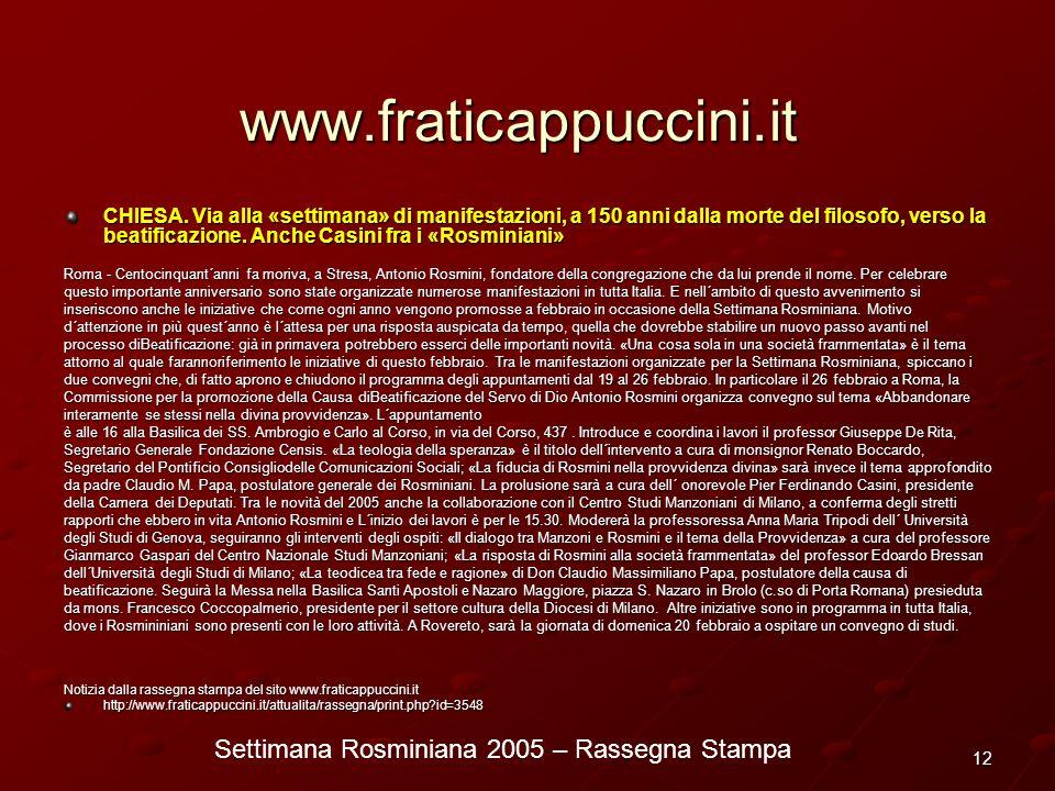 Settimana Rosminiana 2005 – Rassegna Stampa 12 www.fraticappuccini.it CHIESA. Via alla «settimana» di manifestazioni, a 150 anni dalla morte del filos