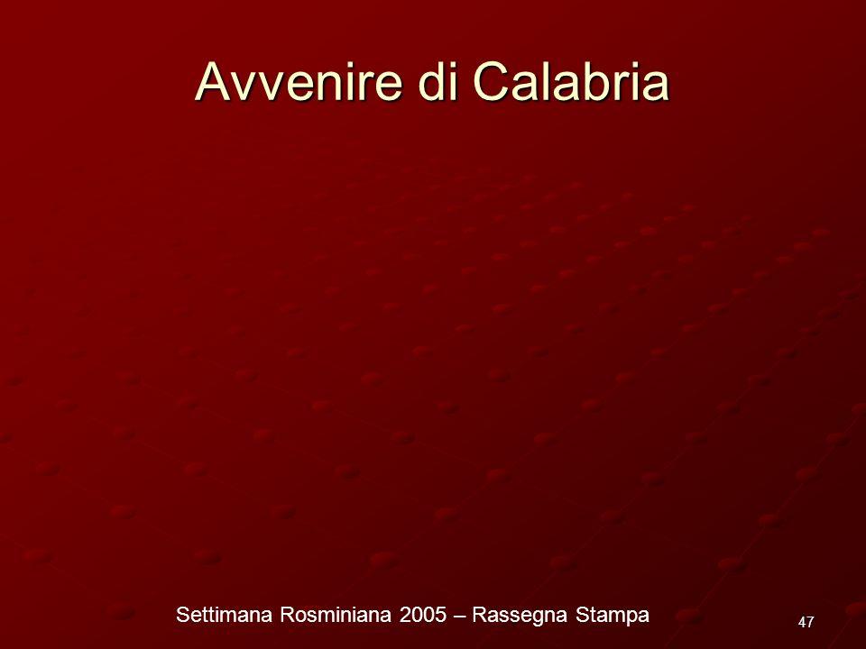 Settimana Rosminiana 2005 – Rassegna Stampa 47 Avvenire di Calabria