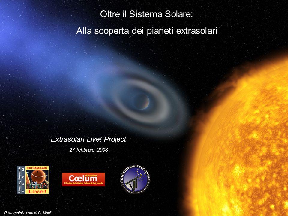 Oltre il Sistema Solare: Alla scoperta dei pianeti extrasolari Extrasolari Live.