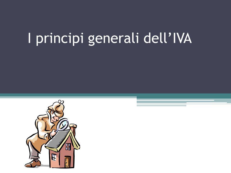 I principi generali dellIVA