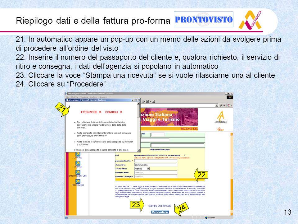 Riepilogo dati e della fattura pro-forma 21.