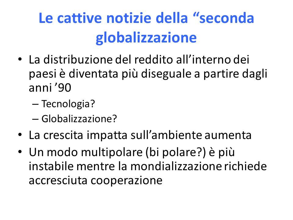 Le cattive notizie della seconda globalizzazione La distribuzione del reddito allinterno dei paesi è diventata più diseguale a partire dagli anni 90 – Tecnologia.
