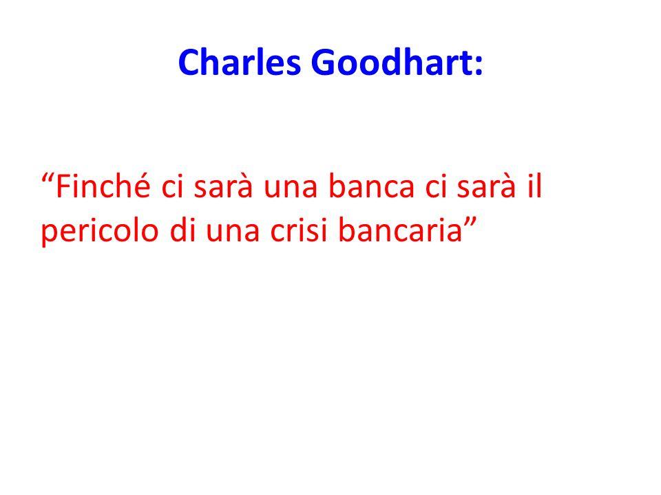 Charles Goodhart: Finché ci sarà una banca ci sarà il pericolo di una crisi bancaria