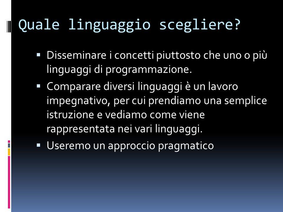 Quale linguaggio scegliere.