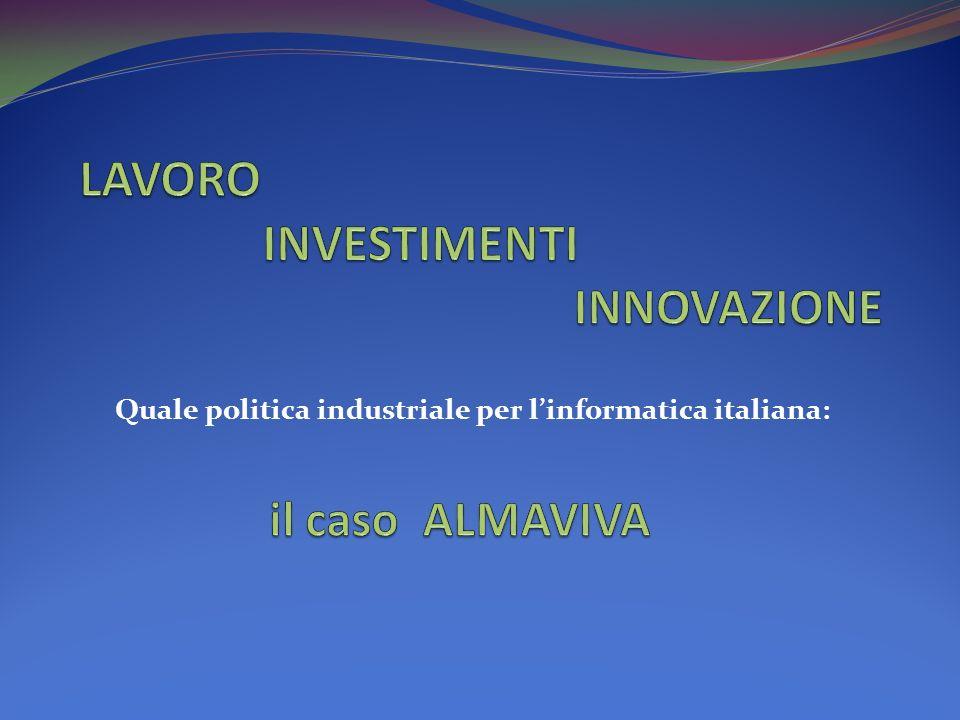 Quale politica industriale per linformatica italiana: