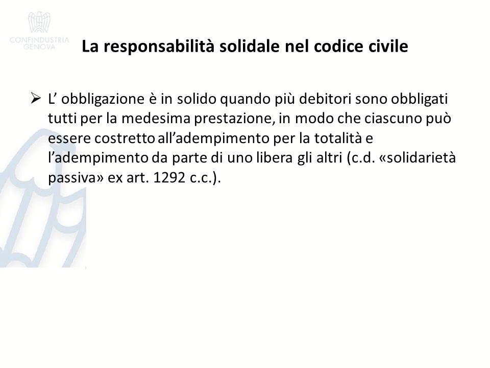 La responsabilità solidale negli appalti disciplina generale (art.