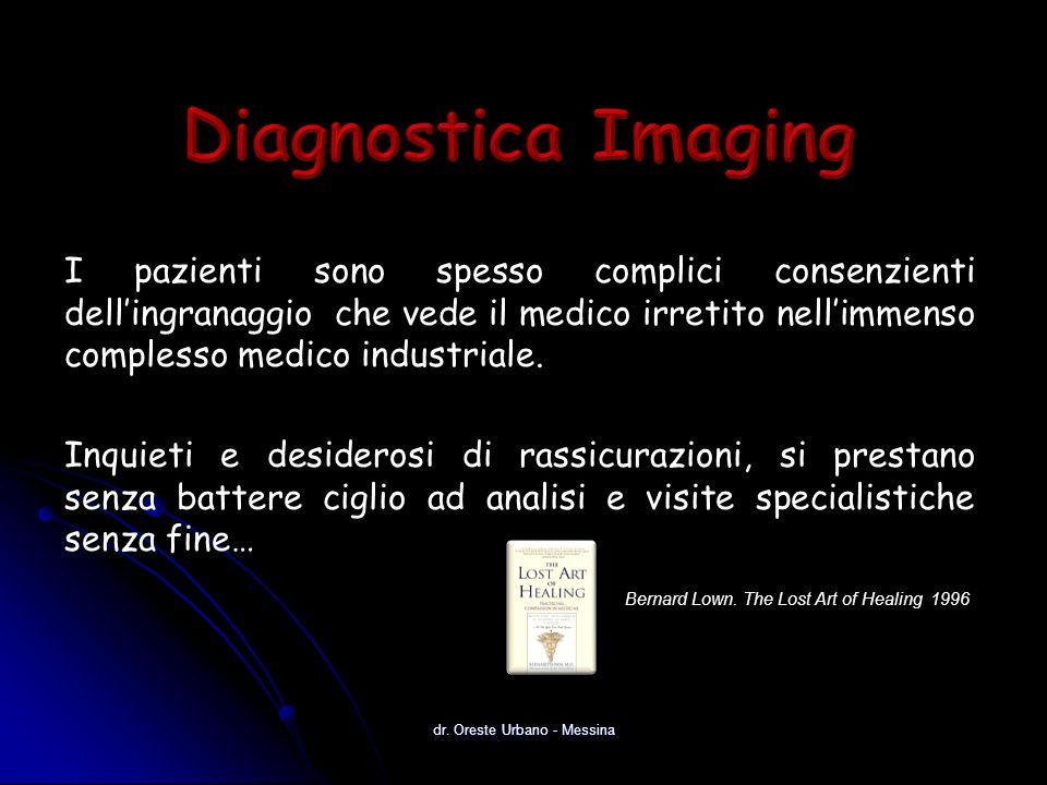 I pazienti sono spesso complici consenzienti dellingranaggio che vede il medico irretito nellimmenso complesso medico industriale.