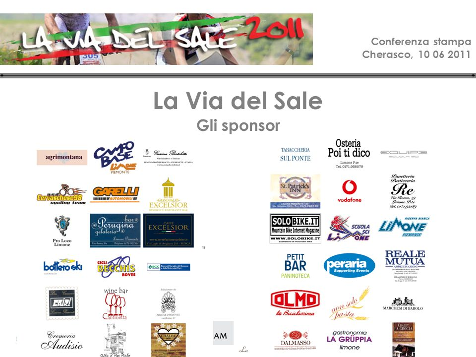 Conferenza stampa Cherasco, 10 06 2011 La Via del Sale Gli sponsor
