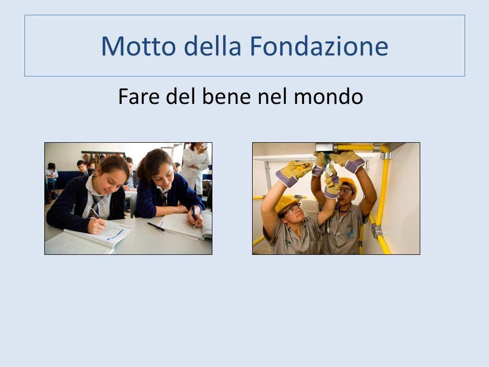 Motto della Fondazione Fare del bene nel mondo