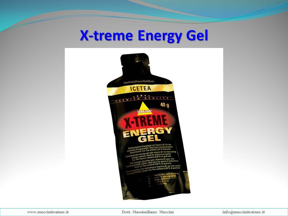 X-treme Energy Gel www.muccinitrainer.itDott. Massimiliano Mucciniinfo@muccinitrainer.it