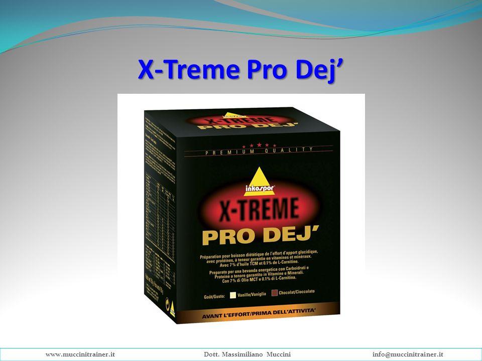X-Treme Pro Dej www.muccinitrainer.itDott. Massimiliano Mucciniinfo@muccinitrainer.it