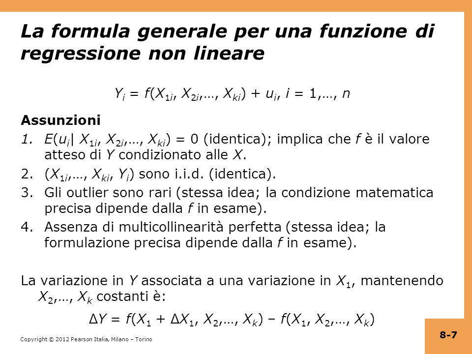 Copyright © 2012 Pearson Italia, Milano – Torino Esempio: TestScore, STR, allievi non di madrelingu (continua) Siano HiSTR = e HiEL = = 664,1 – 18,2HiEL – 1,9HiSTR – 3,5(HiSTR×HiEL) (1,4) (2,3) (1,9) (3,1) Siete capaci di correlare questi coefficienti con i gruppi (celle) della tabella seguente e i relativi significati.