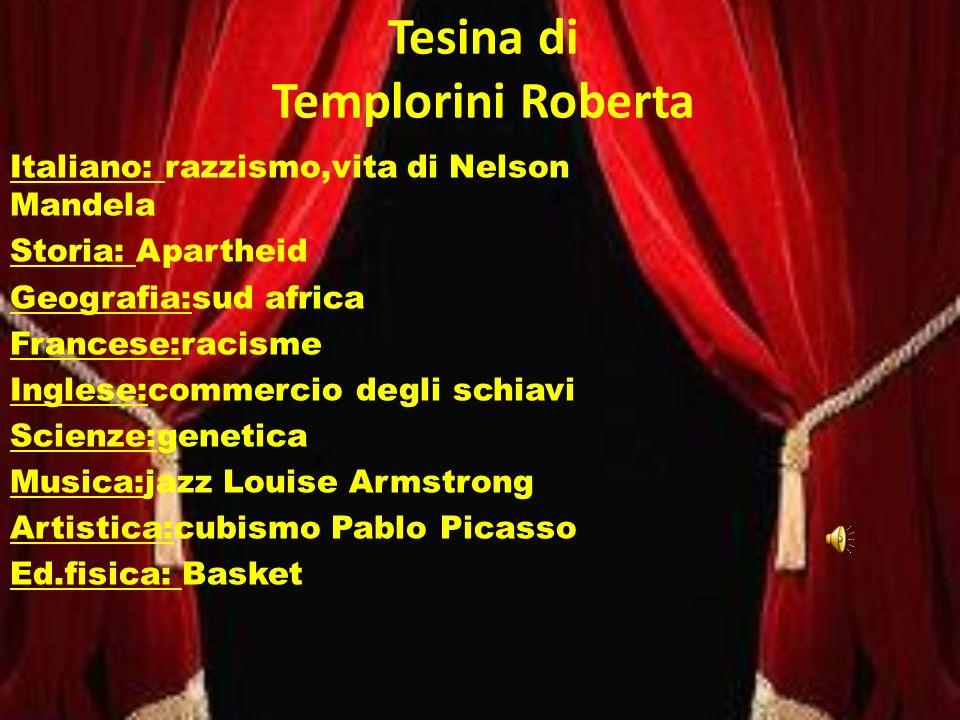Tesina di Templorini Roberta Italiano: razzismo,vita di Nelson Mandela Storia: Apartheid Geografia:sud africa Francese:racisme Inglese:commercio degli