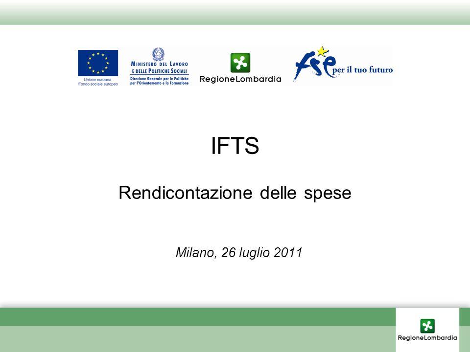 IFTS Rendicontazione delle spese Milano, 26 luglio 2011