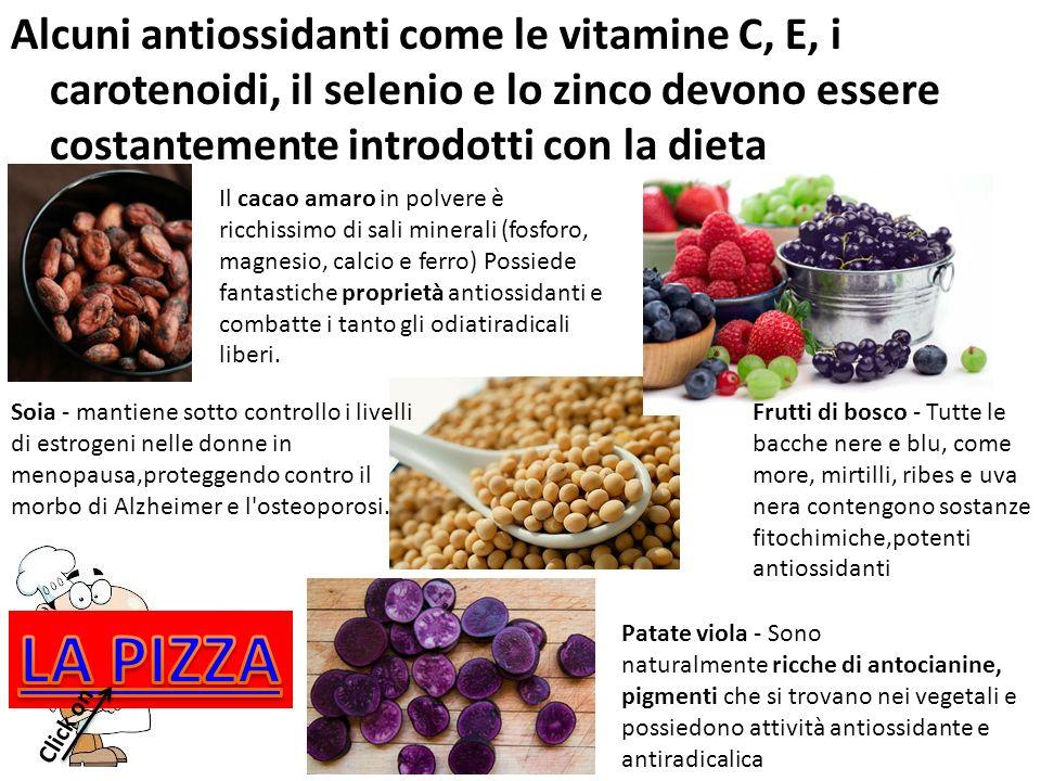 Alcuni antiossidanti come le vitamine C, E, i carotenoidi, il selenio e lo zinco devono essere costantemente introdotti con la dieta Frutti di bosco -
