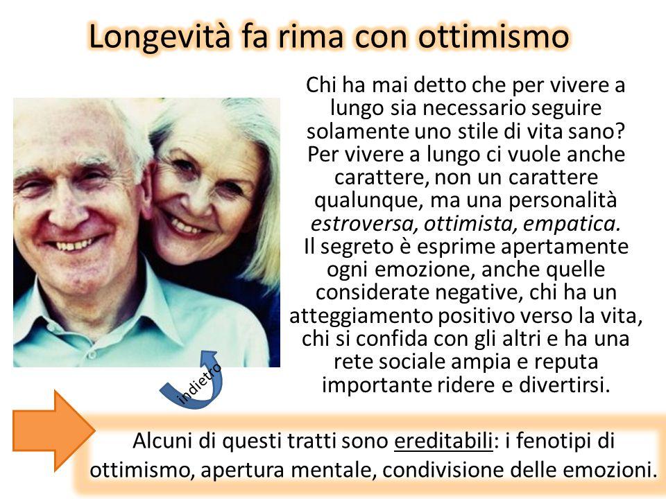 Chi ha mai detto che per vivere a lungo sia necessario seguire solamente uno stile di vita sano? Per vivere a lungo ci vuole anche carattere, non un c