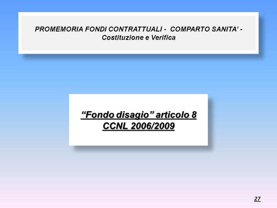 PROMEMORIA FONDI CONTRATTUALI - COMPARTO SANITA - Costituzione e Verifica Fondo disagio articolo 8 CCNL 2006/2009 27