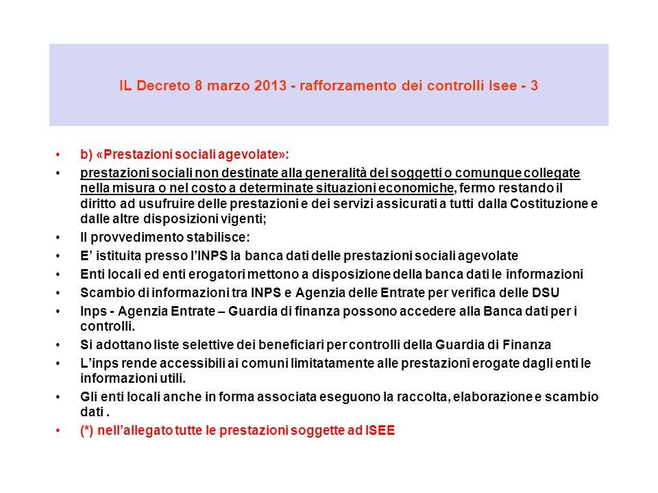 IL Decreto 8 marzo 2013 - rafforzamento dei controlli Isee - 3 b) «Prestazioni sociali agevolate»: prestazioni sociali non destinate alla generalità d