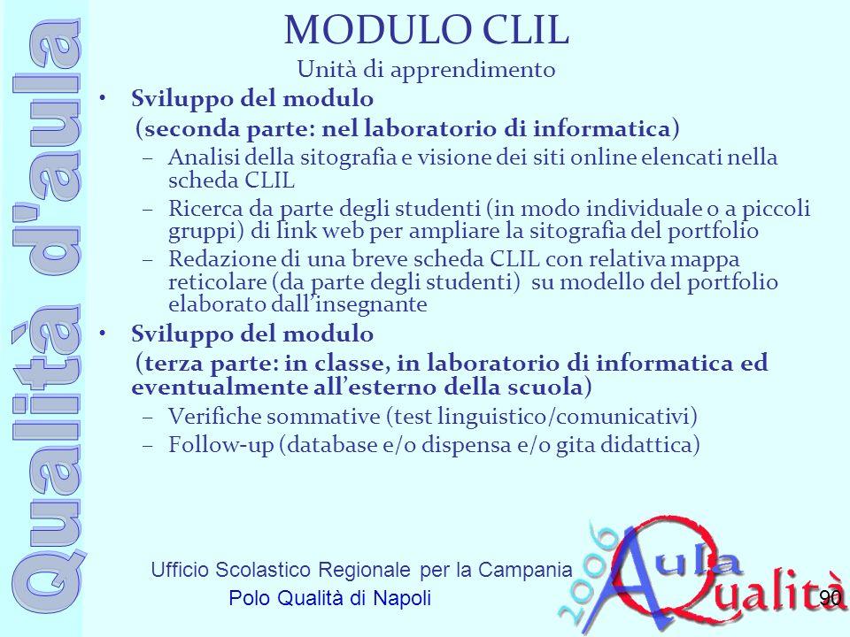 Ufficio Scolastico Regionale per la Campania Polo Qualità di Napoli MODULO CLIL Unità di apprendimento Sviluppo del modulo (seconda parte: nel laborat