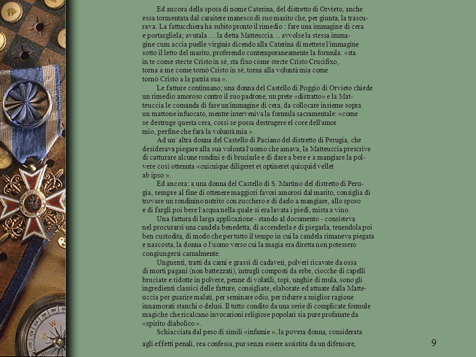 (f 22 v ) Maetheutiam portato ut ipsum liberaret, | proiecit in strata in dicto castro Ripebianche ut aliquis, su per dieta aqua pertransiens, dictam infir- | mi- tatem caperet et ex ipsa infirmitate afHigeretur et ab illo infirmo cui ex illa coctione feeerat | susurum illa infirmitas cessaret.